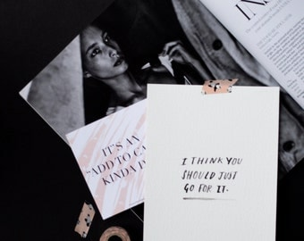 I think You Should Just Go For It Print | Sample Sale