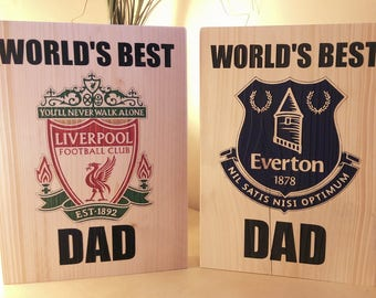 Personalised, Fathers day gift, plaques made to order. Everton / Liverpool etc and more. Handmad, unique gift, Wooden gift, laser engraved.