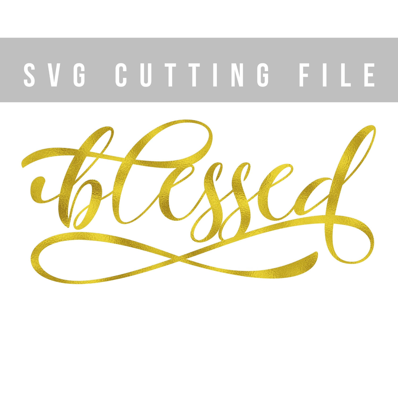 Download Blessed svg cricut file Cutting svg design Christian svg Iron