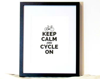 Keep Calm and Cycle On Bicyclist Decor Bicycle Art Print Instant Digital Download