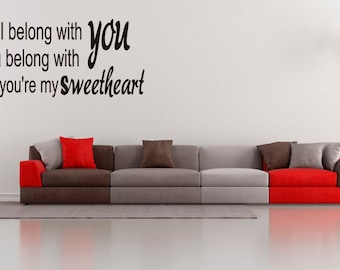Inspired Love Wall Sticker I Belong With You My Sweetheart Quote Vinyl Art Decor (FA87)