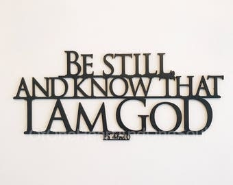 Be Still And Know - Christian Wall Art - Bible Verse Wall Art - Farmhouse Decor - Rustic Home Decor - Church Decor