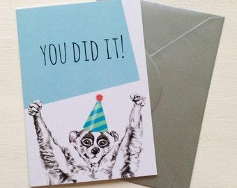 Slow Loris - You Did It! - Greeting Card