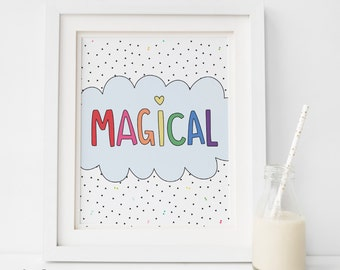 MAGICAL Print, Rainbow Wall Art, Colorful Art for Children's Decor, Nursery Art kids Room, Printable Digital Download Colorful Print magic