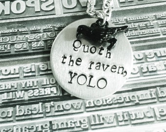 Quoth the raven necklace, YOLO necklace, raven charm, book lover necklace, edgar allen poe, YOLO, literature jewelry, Halloween jewelry