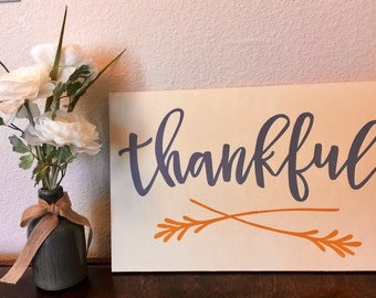 Thankful Wood Sign,Thankful Sign,Thanksgiving Sign,Dining Room Décor,Fall Sign,Farmhouse Sign,Rustic Thankful Sign