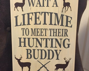 Hunting Signs / Hunting Buddy / Rustic Signs / Rustic Decor / Deer Sign / Rustic Distressed Sign