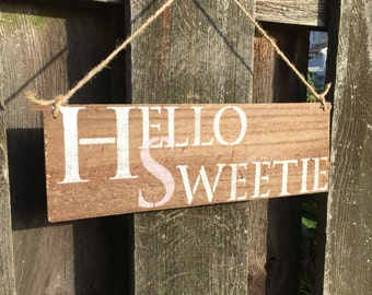 Hello Sweetie - Doctor Who - River Song- Hand-painted Reclaimed Wood Sign