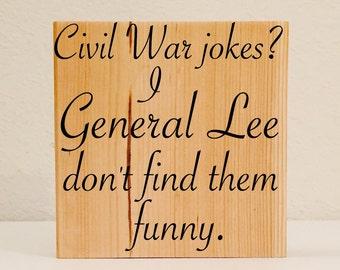 Classroom Sign, Civil War Classroom Decoration, Funny Teacher Sign, History Teacher Humor, Funny History Teacher Gifts, History Joke