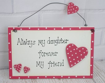 Daughter Plaque Always My Daughter Foreever My Friend Red Polka Dot Hearts  Gift F0620B