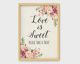 Love is sweet please take a treat sign, love is sweet sign, love is sweet take a treat, printable wedding sign, dessert table decor, dessert