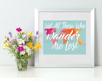 Not All Those Who Wander Are Lost Pink And Yellow Printable