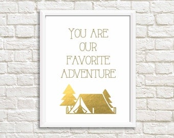 Gold wall decal,  gold foil print, inspirational wall art, gold nursery, inspirational quotes, gold wall art, you are our favorite adventure