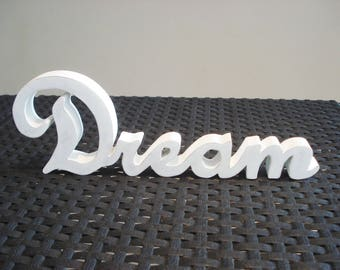"Word ""Dream"" wooden"