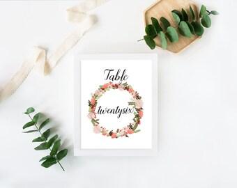 Floral Wedding Table Numbers Set [1-30] - Printable - Digital File - Floral Wreath