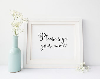 Please sign your name print, guest book sign, wedding decoration, wedding sign, wedding table sign, wedding signage, wedding decor