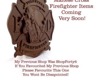 firefighter gift - firefighter gifts - fireman gift - VOLUNTEER fireman - firemen - Maltese cross - fireman - firefighter decor -1 ONLY ITEM