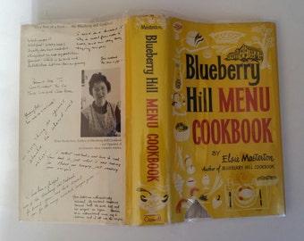 Blueberry Hill Menu Cookbook by Elsie Masterton