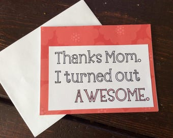 Thanks Mom - handmade card -Mother's Day