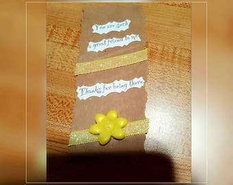 Pretty You Are Such A Great Friend To Me Thanks For Being There Bookmark