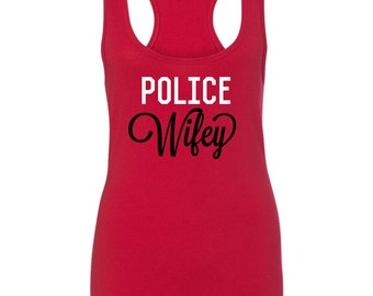 Police wife shirt|policemans girl shirt|blue line tank top|Cute wife of police shirt|police bride shirt|Police wife|Fire wife|Hot fireman