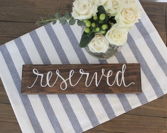 Reserved | Wedding Sign | Chair Sign | Table Sign | Wedding Decor | Wood Sign | Hand Lettered