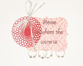 Home is where the wine is wine charm set