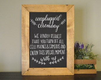 Unplugged wedding sign | Wood framed chalkboard sign |  Wedding Decor