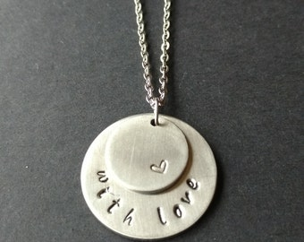 "Hand Stamped Stainless Steel Necklace ""With Love"", Love Necklace, gift for woman, heart necklace, handstamped jewellery, metal necklace"