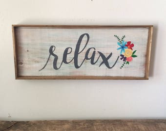 Relax small wood framed sign