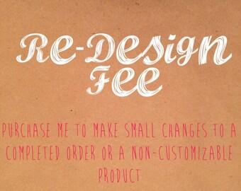 Re-design Fee