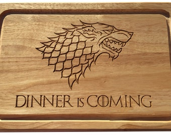 Game of Thrones inspired Dinner is Coming wooden chopping cutting cheese board