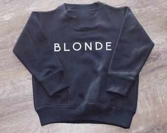BLONDE | toddler sweatshirt