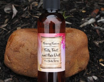 Faith, Trust, and Pixie Dust | 4 oz Moisturizing Body Spray