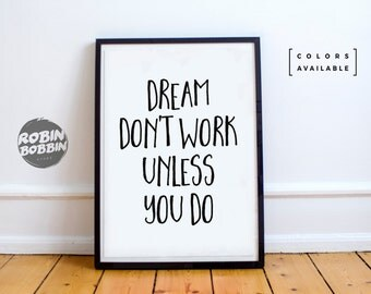Dream Don't Work Unless You Do - Motivational Poster - Wall Decor - Minimal Art - Home Decor