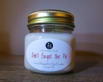 Don't Forget the Pie- Apple Pie (8 oz. Jar) Soy Candle