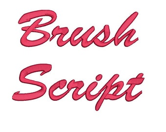 Brush Script embroidery font formats bx (which converts to 17 machine formats), + dst, exp, pes, jef and xxx, Sizes 1, 1.5, 2 inches