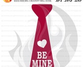 SVG Cutting File, Be Mine...