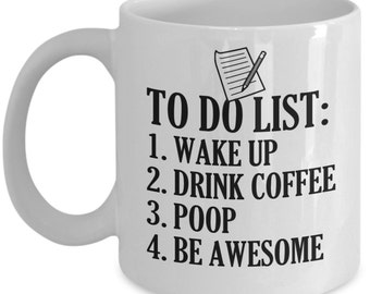 To Do List Funny Poop Mug   Funny Coffee Mugs Make Awesome GIfts For Friends, Family Or The Office