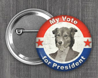 Border Collie for President, Voting Pin, Political Humor Pinback Button, Dog Pocket Mirror, Funny Fridge Magnet (#1002)
