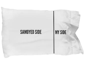 Samoyed Pillow Case - Funny Samoyed Dog Pillowcase - Samoyed Gifts - Samoyed Side My Side