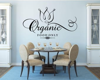 Organic Food Only Kitchen Vinyl Wall Quote