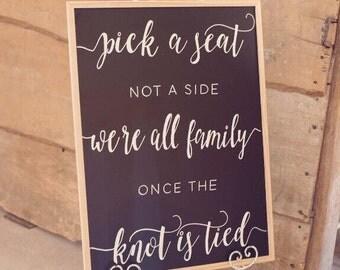 Pick a Seat - Wedding Chalkboard