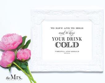 Drink Koozie Printable Wedding Sign, Cold Drink Sign, Koozie Sign, Groom's Bar Sign, Bar Sign, Wedding Printable Sign, Editable