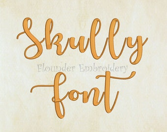 Skully Embroidery Font 4 Size Embroidery Designs Fonts INSTANT DOWNLOAD