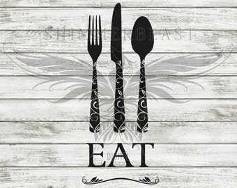 Kitchen SVG Cut File   EAT with floral silverware svg   Eat Svg   Kitchen sign SVG   Cutting Board svg   Kitchen Sayings svg   Cook svg