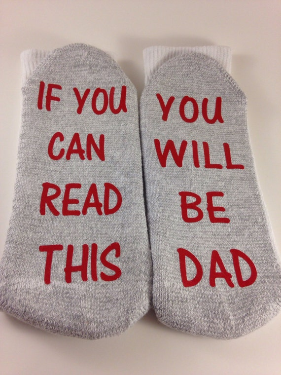 Socks if you can read this...you will be Dad