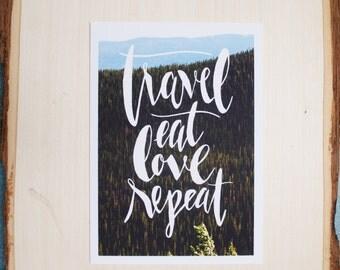 travel, eat, love repeat print // travel print