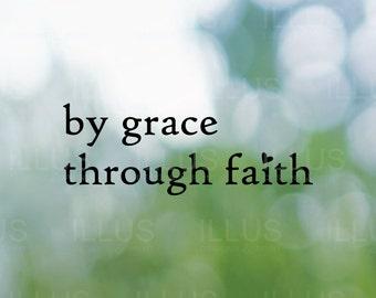 By Grace Through Faith Vinyl Decal // Christian Decal, Christian Sticker, Car Window Decal, Laptop Decal, Phone Decal, Tablet Decal