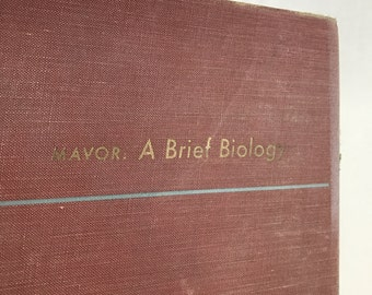 A Brief Biology-James Watt Mavor, PH.D.-Vintage Science Text Book-Mid Century Biology Book With Chapter On EVOLUTION !